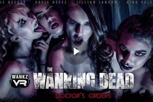 The Wanking Dead: Doctor's Orders - Gina Valentina VR Porn - Jillian Janson VR Porn - Kenzie Reeves VR Porn - Sofie Reyez VR Porn