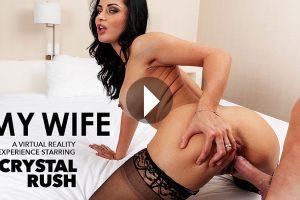 My Wife Crystal Rush - Crystal Rush VR Porn - Crystal Rush Virtual Reality Porn - Crystal Rush Stockings