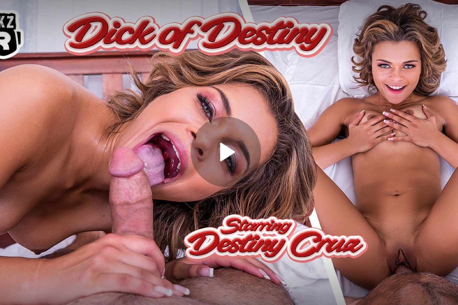 Dick of Destiny - Destiny Cruz VR Porn - Destiny Cruz Virtual Reality Porn
