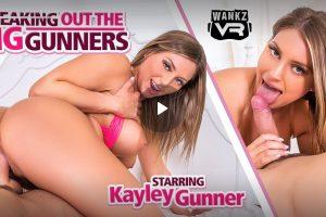Breaking Out The Big Gunners - Kayley Gunner VR Porn - Kayley Gunner Virtual Reality Porn