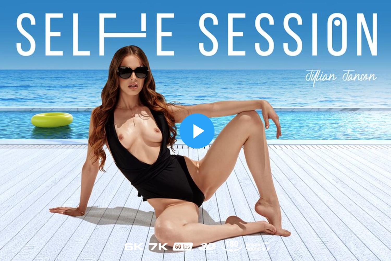 Selfie Session - Jillian Janson VR Porn - Jillian Janson Virtual Reality Porn