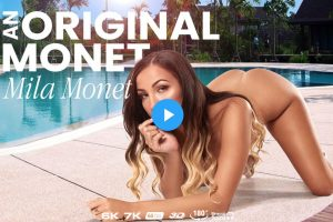 An Original Monet - Mila Monet VR Porn - Mila Monet Virtual Reality Porn