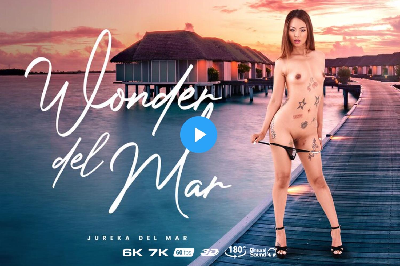 Wonder del Mar - Jureka Del Mar - Virtual Reality Porn - Jureka Del Mar VR Porn